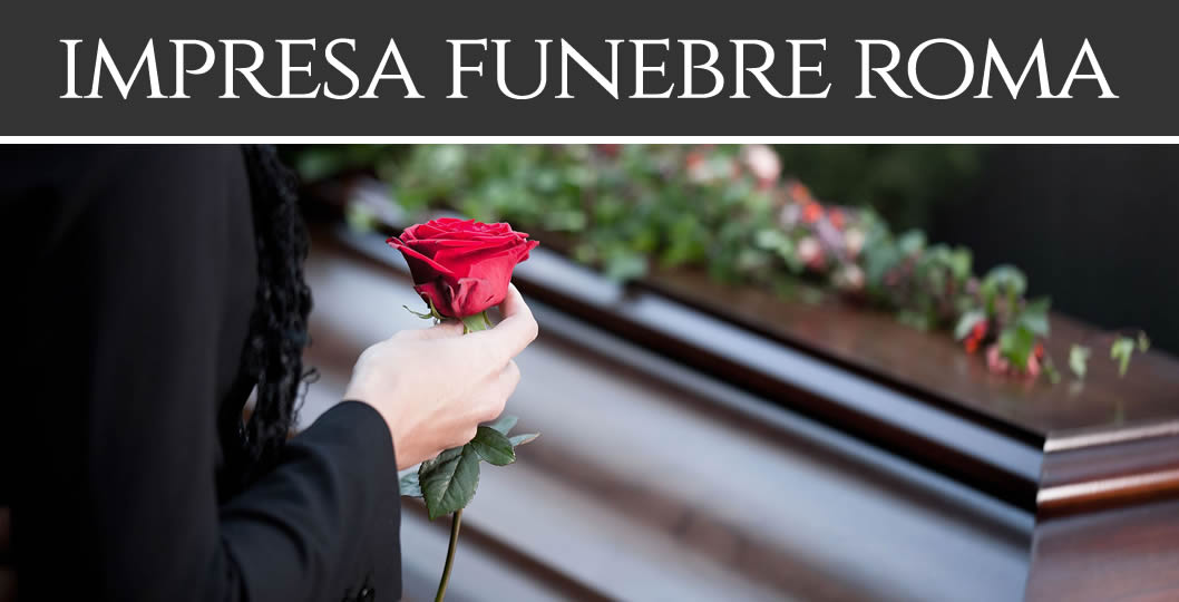 Servizi Funebri Grottaferrata - IMPRESA FUNEBRE a ROMA